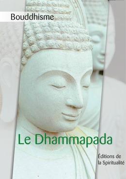 Bouddhisme, Le Dhammapada