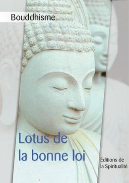 Bouddhisme, Lotus de la bonne loi