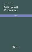 Petit recueil d'ivoirismes