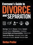Everyone's Guide to Divorce and Separation