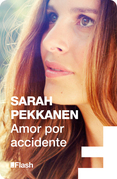 Amor por accidente (RHM Flash)