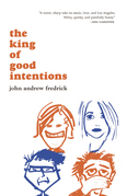 The King of Good Intentions