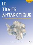 Le Traité Antarctique