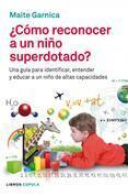 Cómo reconocer a un niño superdotado