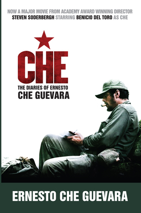 Che (Movie Tie-In Edition): The Diaries of Ernesto Che Guevara