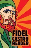 Fidel Castro Reader