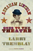 Abraham Lincoln Goes to the Theatre
