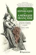De la république en Amérique française