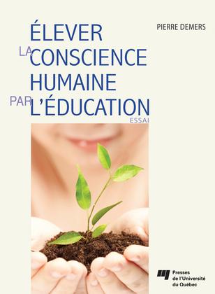 Élever la conscience humaine par l'éducation