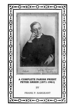 A Complete Parish Priest Peter Green [1871-1961]
