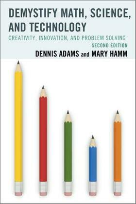 Demystify Math, Science, and Technology: Creativity, Innovation, and Problem-Solving
