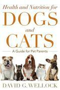 Health and Nutrition for Dogs and Cats