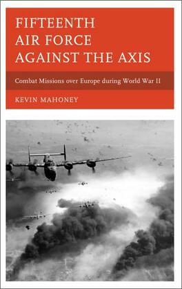 Fifteenth Air Force against the Axis