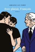 Avec plaisir, François