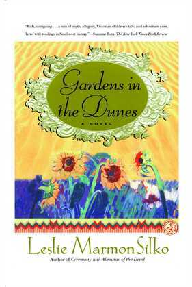 Gardens in the Dunes: A Novel