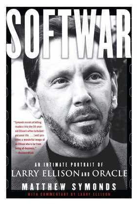 Softwar: An Intimate Portrait of Larry Ellison and Oracle