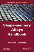 Shape-Memory Alloys Handbook