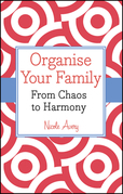 Organise Your Family: From Chaos to Harmony