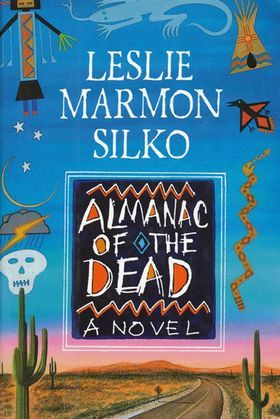 The Almanac of the Dead: A Novel