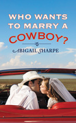 Who Wants to Marry a Cowboy?
