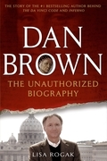Dan Brown: The Unauthorized Biography