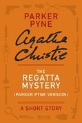 The Regatta Mystery (Parker Pyne Version)