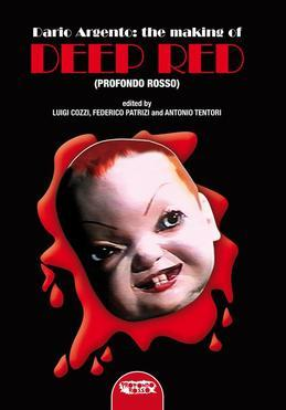 "Dario Argento AND THE MAKING OF ""DEEP RED "" (PROFONDO ROSSO)"