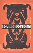 Topdog/Underdog (TCG Edition)