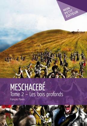 Meschacebé - Tome 2