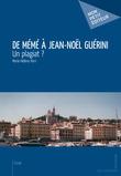 De Mémé à Jean-Noël Guérini