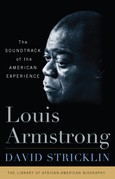 Louis Armstrong: The Soundtrack of the American Experience