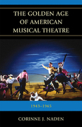 The Golden Age of American Musical Theatre