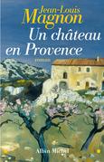 Un Château en Provence