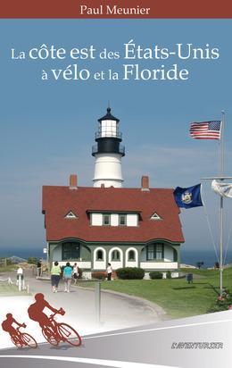 La côte est des Etats-Unis à vélo et la Floride