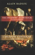 The Incident at Antioch/L'Incident d'Antioche: A Tragedy in Three Acts/Tragedie en trois actes