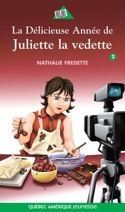 La Délicieuse Année de Juliette la vedette