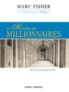 Le monastaire des millionnaires