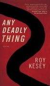 Any Deadly Thing