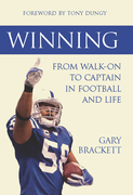 Winning: From Walk-On to Captain, in Football and Life