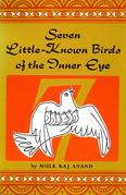 Seven Little-Known Birds of the Inner Eye