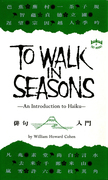 To Walk in Seasons: An Introduction to Haiku