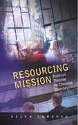 Resourcing Mission: Practica; Theology for Changing Churches