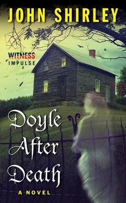 Doyle After Death