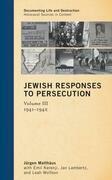 Jewish Responses to Persecution: 1941-1942