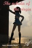 The nebula of the virgin