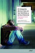 El impacto de la crisis en las familias y en la infancia