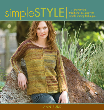 Simple Style: Innovative to Traditional 17 Inspired Designs to Knit