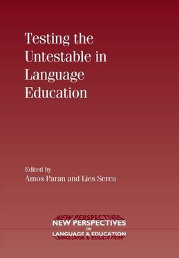 Testing the Untestable in Language Education