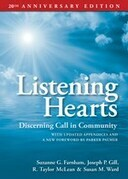 Listening Hearts: Discerning Call in Community: 20th Anniversary Edition