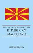 Historical Dictionary of the Republic of Macedonia